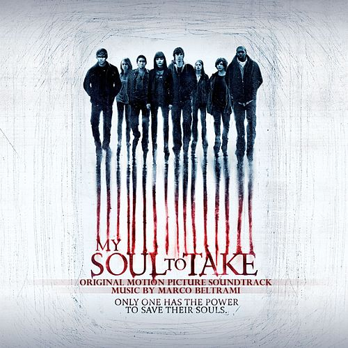 Play & Download My Soul To Take Original Motion Picture Soundtrack by Marco Beltrami | Napster