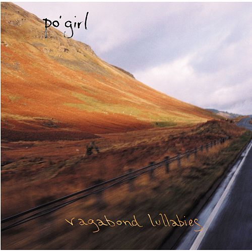 Play & Download Vagabond Lullabies by Po' Girl | Napster