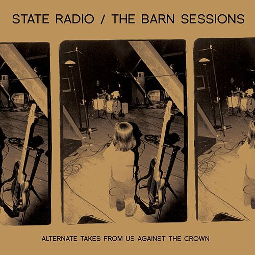 The Barn Sessions by State Radio