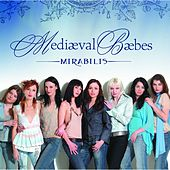 Play & Download Mirabilis by Mediaeval Baebes | Napster
