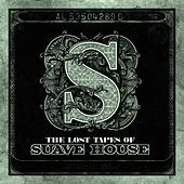 Play & Download The Lost Tapes Of Suave House by Various Production | Napster