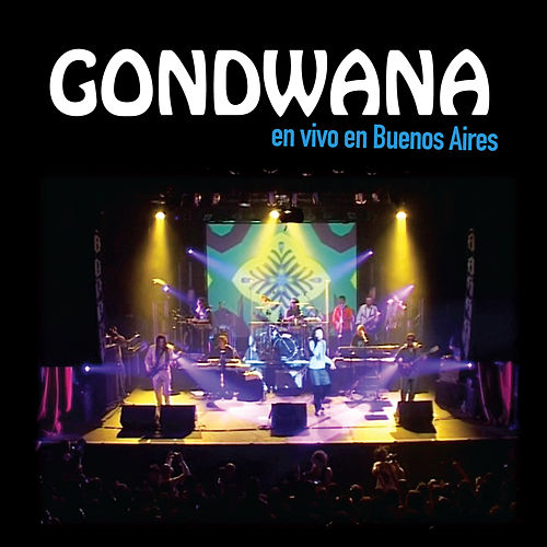 Play & Download Gondwana en vivo en Buenos Aires by Gondwana | Napster