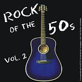 Play & Download Rock of the 50s - Vol. 2 by Various Artists | Napster