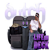 Play & Download Life On Deck by Dutch | Napster