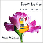 Play & Download Maria Milagrosa by Dante Lachica | Napster