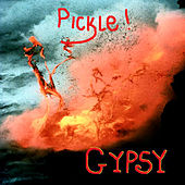 Play & Download Pickle by Gypsy & The Cat | Napster
