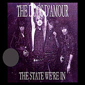 The State We're In by The Dogs D'Amour