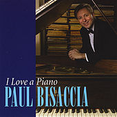 Play & Download I Love a Piano by Paul Bisaccia | Napster