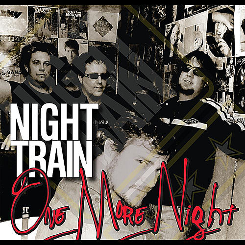 One More Night von Night Train