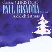Classic Christmas - Jazz Christmas by Paul Bisaccia