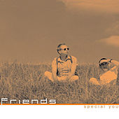 Play & Download Special You by Friends | Napster