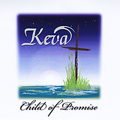 Play & Download Child of Promise by Keva | Napster