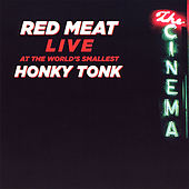 Play & Download Live At the World's Smallest Honky Tonk by Red Meat | Napster