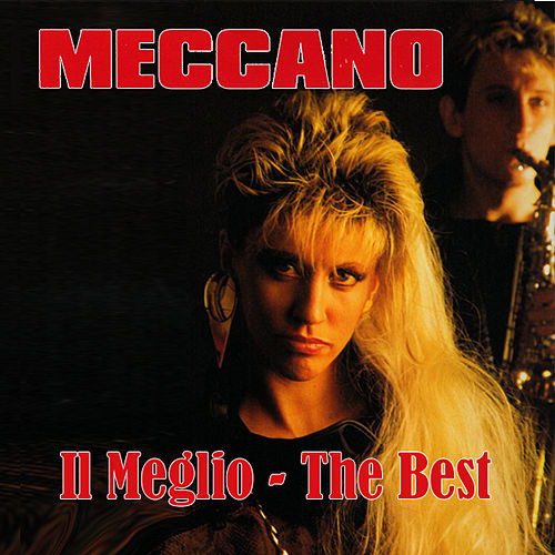 Play & Download Il Meglio - The Best by Meccano | Napster