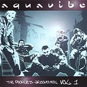 The People's Groovement Vol. 1 by Aquavibe