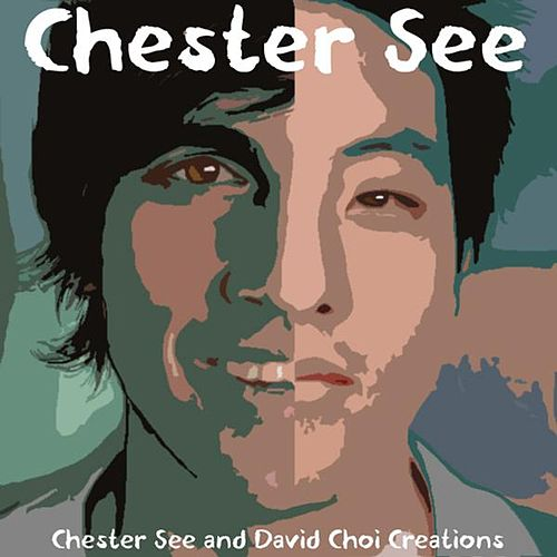 Chester See and David Choi Creations (Demos from the Past) by Chester See