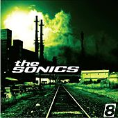 Play & Download 8 by The Sonics | Napster