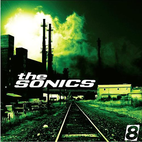 8 by The Sonics