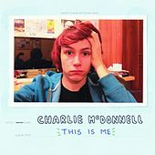 This Is Me by Charlie McDonnell