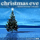 Play & Download Christmas Eve by Michael Silverman | Napster