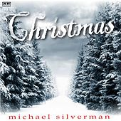 Play & Download Christmas by Michael Silverman | Napster