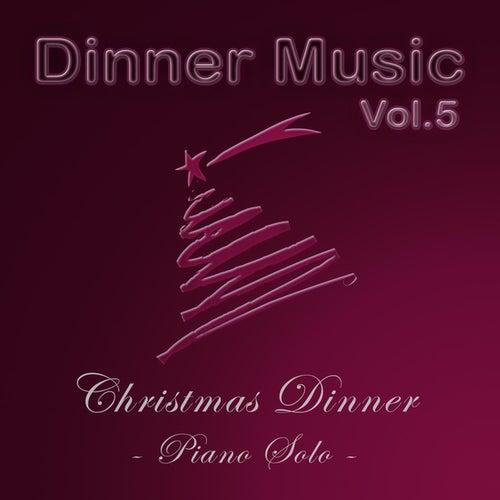 Dinnermusic Vol.5 Christmas Dinner by Dinner Music