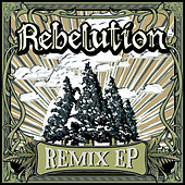 Play & Download Remix EP by Rebelution | Napster
