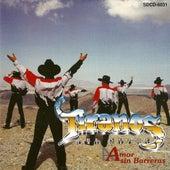 Play & Download Amor Sin Barreras by Los Tiranos Del Norte | Napster