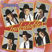 Play & Download Inolvidables by Los Tiranos Del Norte | Napster