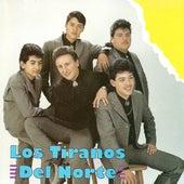 Play & Download Los Tiranos Del Norte by Los Tiranos Del Norte | Napster