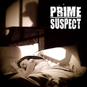 Play & Download Prime Suspect by Prime Suspect | Napster