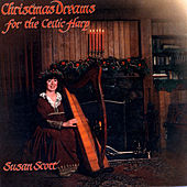 Play & Download Christmas Dreams For The Celtic Harp by Susan Scott | Napster