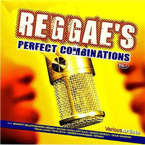 Play & Download Reggae's Perfect Combinations Volume 1 by Various Artists | Napster