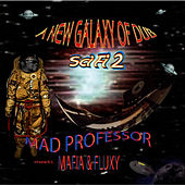 Play & Download Sci Fi 2: New Galaxy Of Dub - Mad Professor Meets Mafia & Fluxy by Mad Professor | Napster