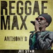 Jet Star reggae Max Presents.......Anthony B by Anthony B