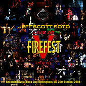 Play & Download Live At Firefest 2008 by Jeff Scott Soto | Napster