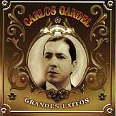 Play & Download Grandes éxitos by Carlos Gardel | Napster