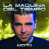 Play & Download MDT - La Maquina Del Tiempo Volume 3 by Various Artists | Napster