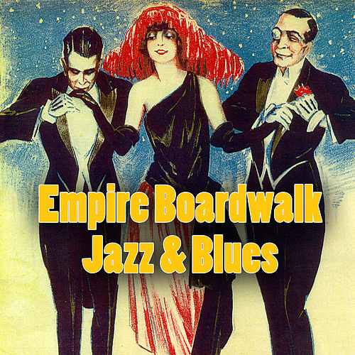 Empire Boardwalk Jazz & Blues by Various Artists