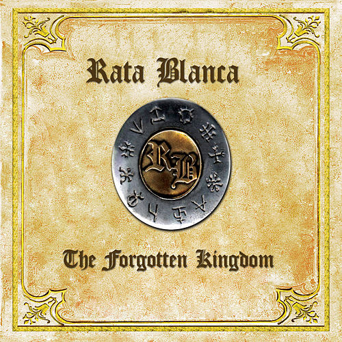 Play & Download The forgotten Kingdom by Rata Blanca | Napster