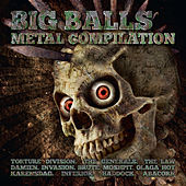 Big Balls Metal Compilation by Various Artists