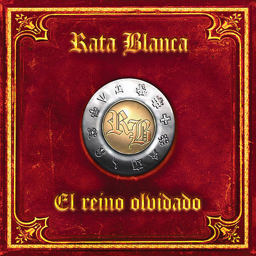 Play & Download El Reino Olvidado by Rata Blanca | Napster