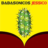 Play & Download Jessico by Babasónicos | Napster