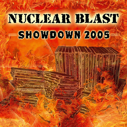 Play & Download Nuclear Blast Showdown 2005 by Various Artists | Napster
