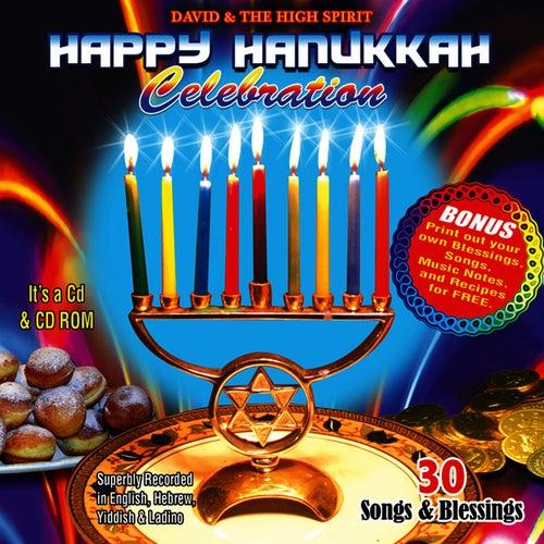 Play & Download Happy Hanukkah Celebration by David & The High Spirit | Napster
