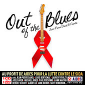 Play & Download Out Of The Blues (Au Profit De Aides Pour La Lutte Contre Le Sida) by Various Artists | Napster