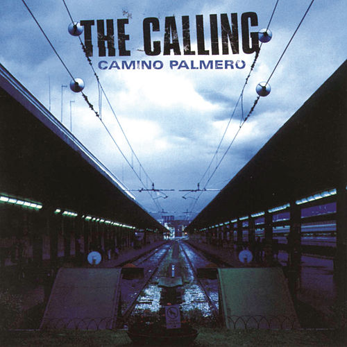 Play & Download Camino Palmero by The Calling | Napster