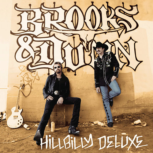 Play & Download Hillbilly Deluxe by Brooks & Dunn | Napster