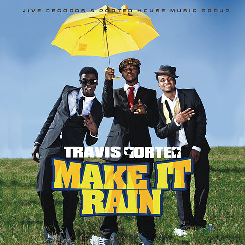 Make It Rain by Travis Porter
