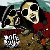 Rock Popular Caramelo (Edição Extra Caramela) by The Shivers